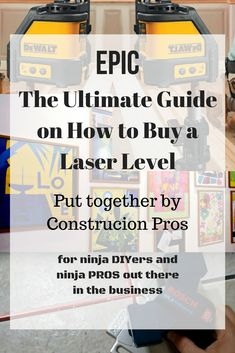Hey ninjas, I hope you are guys all good and busy :)  I've created this Epic Ultimate Buyer's Guide for all those who are looking to Buy a Laser Level and don't know much about this gadget!  As well as for the Constructions Pros out there, in case you guys need a second opinion!  In the meantime...  Stay safe ninjas and Happy DIYing !
