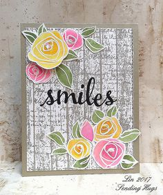 Altenew Bamboo Roses Smiles card by Lin The Ton Stamps, Altenew Cards, Bullet Journal Notebook, Sending Hugs, Paint Cards, Acrylic Flowers, Fade Color, Star Quilts, Pretty Cards