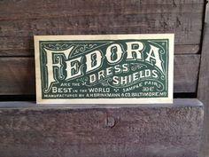 Fedora Dress Shields- new ephemera created to look vintage. Vintage Typography, Vintage Branding, Photo Illustration, Graphic Illustration, Illustrations, Dress Shields, Event Planning Design, Look Older, Look Vintage