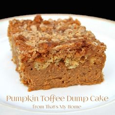 Pumpkin pie bottom with a cakey, crunchy toffee top makes this Pumpkin Toffee Dump Cake an easy to make family favorite.  » Recipes, Food and Cooking
