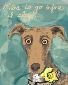 """dog with yellow flower print by LollipopLake on Etsy, $12.00 """"Miles to go before I sleep..."""" This describes a baby perfectly."""