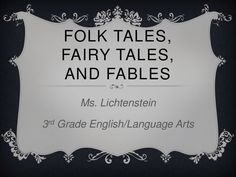 Folk tales, fairy tales and fables powerpoint