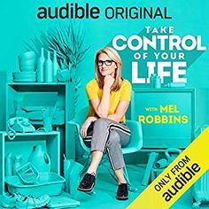 I finished listening to Take Control of Your Life: How to Silence Fear and Win the Mental Game by Mel Robbins, narrated by Mel Robbins on my Audible app. Try Audible and get it free.