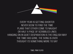 I saved it a while ago. Pink Floyd Quotes, Pink Floyd Lyrics, Time Pink Floyd, Pink Floyd Art, Great Song Lyrics, Music Lyrics, The Dark Side, Lyric Tattoos, Quote Aesthetic
