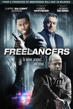 "Freelancers ~ Robert De Niro, Forest Whitaker, Curtis ""50 Cent"" Jackson, Pedro Armendáriz Jr., Vinnie Jones."