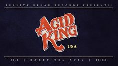 The veteran stoner metal band Acid King is coming to one concert in Israel. The band, which is considered a legend in the world of stoner rock, will arrive at the Barby club in Tel Aviv in August, after more than two decades of activity and eight albums. Stoner Rock, King, Tel Aviv, Concerts, Posters, Poster, Billboard