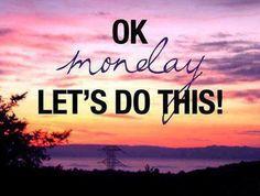 It's go time. Have a great week! #MotivationalMonday #MotivationMonday