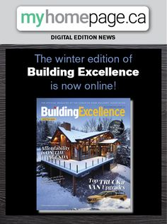 The official magazine of the Canadian Home Builders' Association Safety, Truck, Van, Profile, Lettering, Tools, Digital, Building, Winter