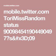 mobile.twitter.com ToriMissRandom status 900984541904490497?s=09