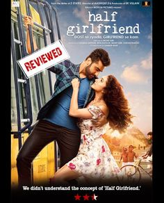 We didn't understand the concept of 'Half Girlfriend.' http://bit.ly/2pSC7Am  #HalfGirlfriend #MovieReview #HalfGirlfriendreview #Review