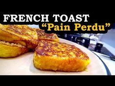 French Toast (Pain Perdu). Ingredients: 4 thick slices stale bread; 1 egg; 1/2 cup Milk; 2 tbs white sugar; 2 tbs brown sugar; 1 small bag vanilla sugar.