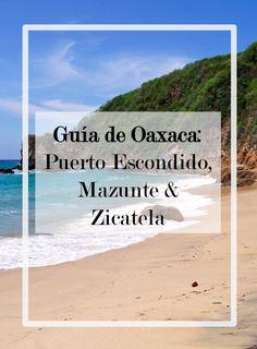 GU?A: Puerto Escondido, Zicatela & Mazunte