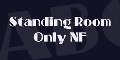 Standing Room Only NF Font · 1001 Fonts