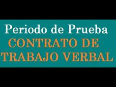 396. Periodo de Prueba en el Contrato de Trabajo Verbal