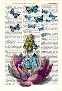 Alice -- I would love this framed on my wall, except I would like the print over a page of text of Alice in Wonderland instead of a page from the dictionary.