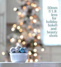 50mm f/1.8 lens for holiday bokeh and beauty shots