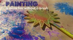 Painting Without Brushes - Re-pinned by @PediaStaff – Please Visit http://ht.ly/63sNt for all our pediatric therapy pins