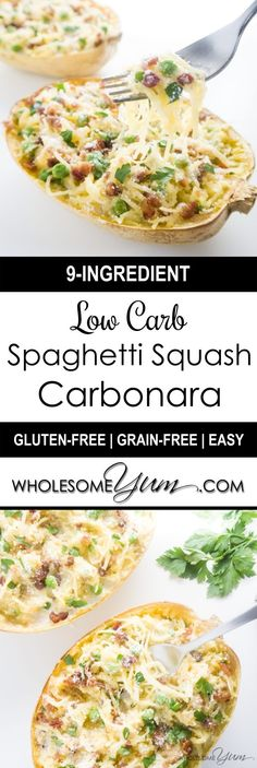9-Ingredient Spaghetti Squash Carbonara (Low Carb, Gluten-free) - This low carb, gluten-free spaghetti squash recipe features a creamy, decadent bacon carbonara sauce. Only 9 ingredients and 9 grams carbs!