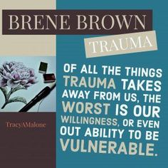 Trauma: of all the things trauma takes away from us, the worst is our willingness, or even our ability to be vulnerable. #Narcissism, #Narcissistic, #narcissistscruel, #manipulation, #Narcissismexpert, #Psychology, #Sociopath, #NPD, #narcissisticpersonalitydisorder , #Codependency, #Manipulation, #PTSD, #CPTSD, #EmotionalAbuse, #DomesticAbuse, #Abuse, #MentalIllness, #Support, #Depression, #Help, #Healing, #Heal, #Codependent, #TracyMalone, #Tracyamalone, #recovery, #redflags, #gaslighting,