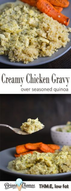 Creamy Chicken Gravy over Seasoned Quinoa - low fat - THM:E - gluten free - egg free - nut free - low glycemic comfort food!