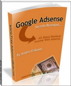 Anders Eriksson: Google Adsense Secrets Revealed