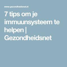 7 tips om je immuunsysteem te helpen   Gezondheidsnet