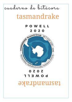 TASMANDRAKE: Campaña Powell 2020 – Un proyecto de investigación del IGME y el CSIC en la Antártida Evolution, Research Projects, Science