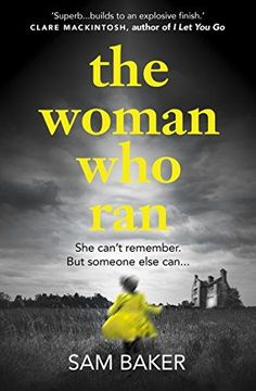 The Woman Who Ran: A gripping psychological thriller that... https://www.amazon.co.uk/dp/B00KA0W6PM/ref=cm_sw_r_pi_dp_x_kxYOzbZJN6Y6E