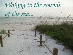 I love the sound of the ocean