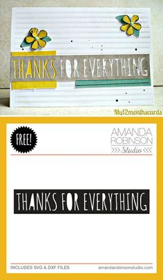 Free 'thanks for everything' cutting file - from Amanda Robinson Studio #Silhouette #CutFile