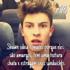 Eu adoro falar de tomates e Shawn