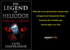 The Legend Of Heliodor: Tales From The Realm Short Poems, Dragons, Witch, Poetry, About Me Blog, Magic, Fantasy, Crystals, Small Poems