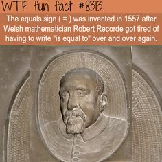 The equal sign inventor - WTF fun facts