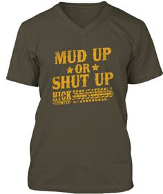 Mud Up or Shut Up Shirt | Teespring