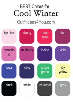 Here are your BEST colors for a cool winter. See the full cool winter color palette at http://OutfitIdeas4You.com