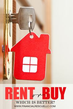 Rent or Buy: Which is Better? #debt #financialrescuellc #money #poor #rich #tax #blog #tips #financial #finance #help #travelling #overspending #avoid #tips #how #application #loan #approval #debt #consolidation #settlement #rent #buy