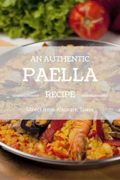 An Authentic Paella Recipe from Spain #foodietravel #travel