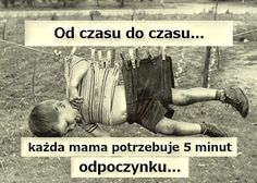 odpoczynek #humor #mama
