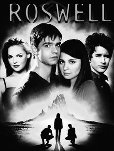 my all time favorite show-- ROSWELL!