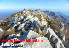 Hiking Mosor Mountain – Split, Croatia. You don't need to take a tour.