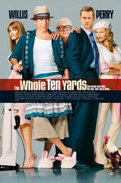 The Whole Ten Yards - es una película del año 2004, dirigida por Howard Deutch y protagonizada por Bruce Willis, Matthew Perry, Natasha Henstridge y Amanda Peet