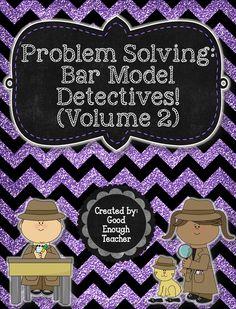 Bar Model Detectives Volume 2 - problem solving for 2nd and 3rd graders using the bar model method