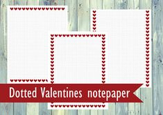 Printable Note paper / Valentines note paper / Dotted note  Valentines day printable
