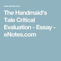 Essays and criticism on Margaret Atwood's The Handmaid's Tale - Critical Evaluation A Handmaids Tale, Essay About Life, Critical Essay, Life After Death, Argumentative Essay, Margaret Atwood, Working Woman, The Republic, Teaching Resources