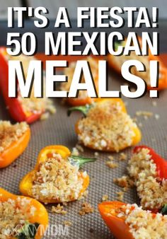 50 Finger-Licking Good Mexican Meals