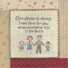 grandparents always have time for you when everyone else is too busy. Grandchildren, Grandkids, Granddaughters, Grandma Quotes, Grandma And Grandpa, Grandparents Day, English, My Children, 4 Kids