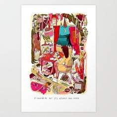 It could be me but it's actually Paul Paper Art Print by Mary Slumber - $18.00