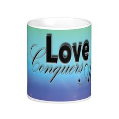 Love Conquers All Coffee Cup