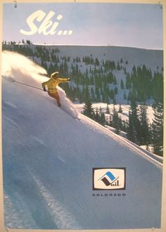 Vintage ski poster. Vail, Colorado.  Got in trouble with Secret Service when Gerald Ford cut the line!