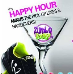 It's Zumba® Happy Hour (minus the pick-up lines & hangovers)! Zumba Fitness cpinnell.zumba.com  www.fb.com/ZumbainLaCrosse